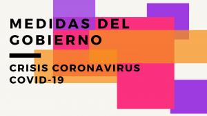 Actualización de medidas del Gobierno para paliar la crisis del coronavirus